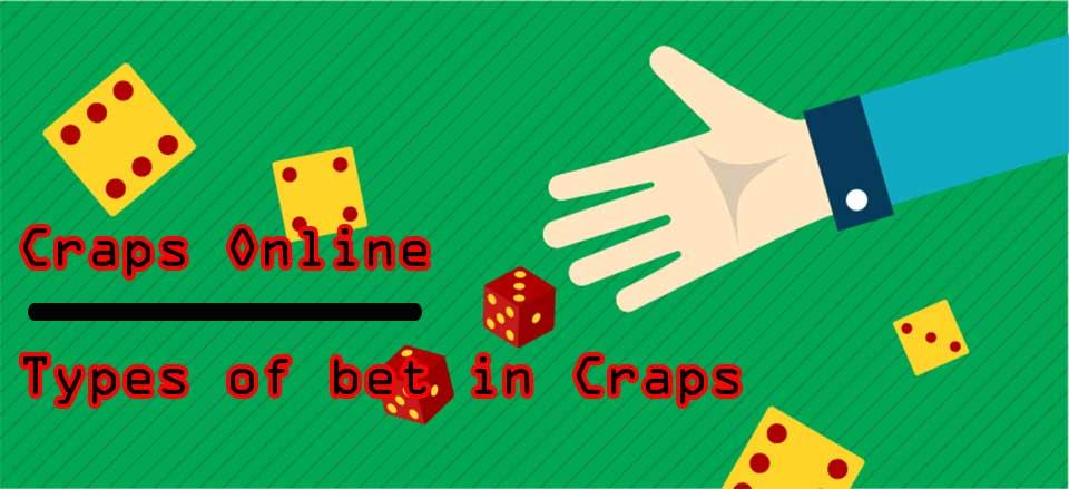 Types of bet in Craps