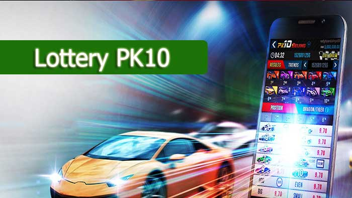 Lottery PK10 – How To Play Pk10 At Online Bookmakers