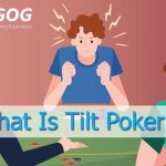 What Is Tilt Poker?  Experience To Blocking The Most Effective Tilt
